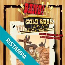 BANG! - GOLD RUSH